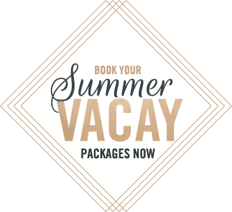Book your Summer Vacay Package now