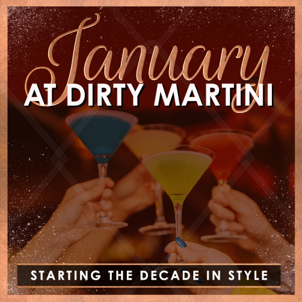 January at Dirty Martini featured image